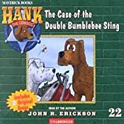 The Case of the Double Bumblebee Sting: Hank the Cowdog | John R. Erickson