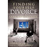 img - for Finding Yourself in Divorce: Surviving the Complex Issues of a Broken Marriage book / textbook / text book
