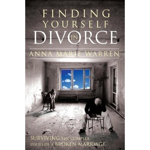 Download Finding Yourself in Divorce: Surviving the Complex Issues of a Broken Marriage PDF