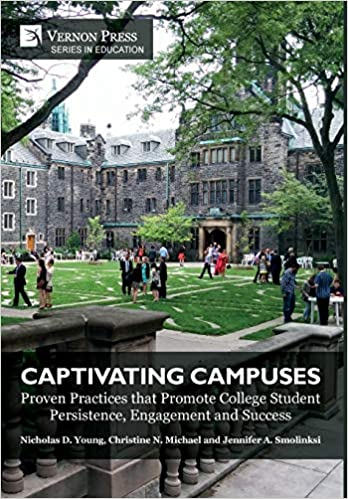 Captivating Campuses: Proven Practices that Promote College