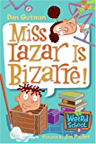 My Weird School #9: Miss Lazar Is Bizarre! (My Weird School series) (English Edition)
