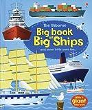 Usborne Big Book of Big Ships (Big Books)