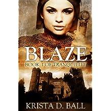 Blaze (Tranquility Book 1)