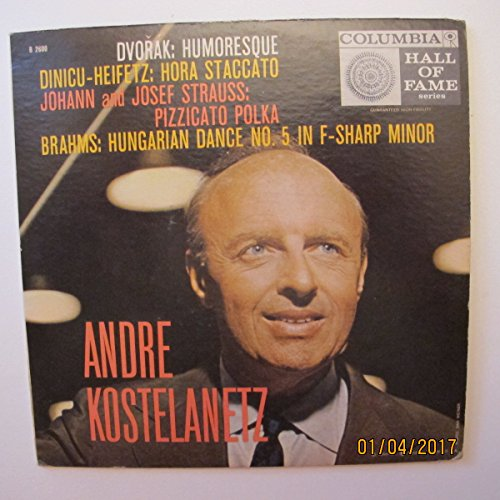 Andre Kostelanetz Hall Of Fame Series 45rpm EP Humoresque, Hora Staccato, Pizzicato Polka, Hungarian Dance No.5 In F-Sharp Minor w/ original Picture Sleeve