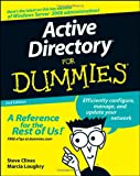 Active Directory for Dummies, Marcia Loughry and Steve Clines, 0470287209