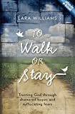 To Walk or Stay, Lara Williams, 1781911282