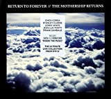 The Mothership Returns by Return To Forever (2012-06-18)