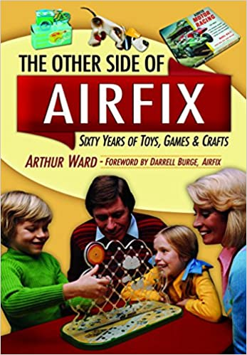 The Other Airfix: 60 Years of Airfix Toys