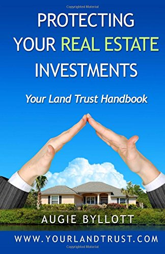 Download Protecting Your Real Estate Investments: Your Land Trust Handbook pdf epub