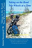 Taking on the Road, Two Wheels at a Time, Anton Swanepoel, 1466399678