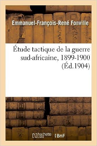 Livre gratuits Étude tactique de la guerre sud-africaine, 1899-1900 pdf
