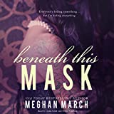 Beneath This Mask: Library Edition (The Beneath)