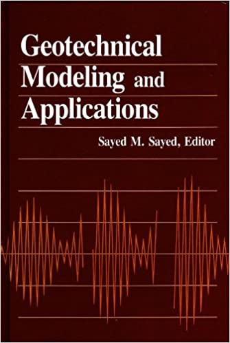 Geotechnical Modeling and Applications
