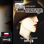 Bialy Murzyn | Michal Balucki