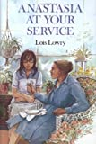Anastasia at Your Service, Lois Lowry, 0395328659
