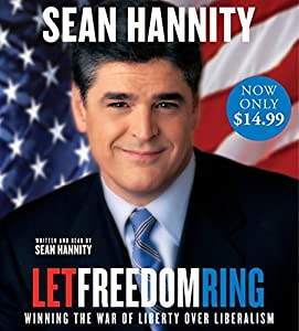 Let Freedom Ring Low Price CD: Winning the War of Liberty over Liberalism