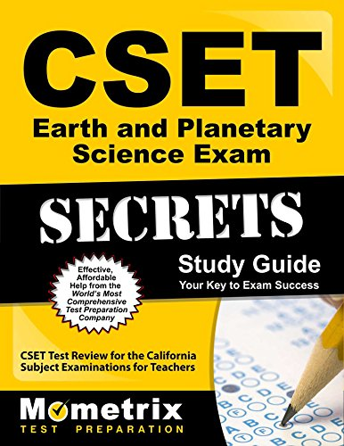 CSET Earth and Planetary Science Exam Secrets Study Guide: CSET Test Review for the California Subject Examinations for Teachers (Mometrix Secrets Study Guides) by Mometrix Media LLC