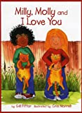 Milly, Molly and I Love You, Gill Pittar, 1869720474