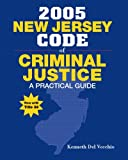 New Jersey Code of Criminal Justice, Kenneth Del Vecchio, 013112224X