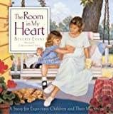 img - for The Room In My Heart book / textbook / text book