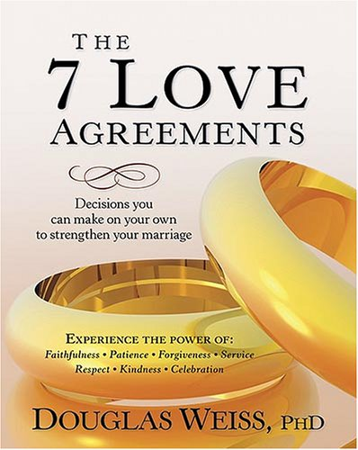 The 7 Love Agreements Decisions You Can Make On Your Own To