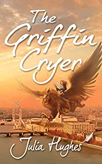The Griffin Cryer by Julia Hughes ebook deal