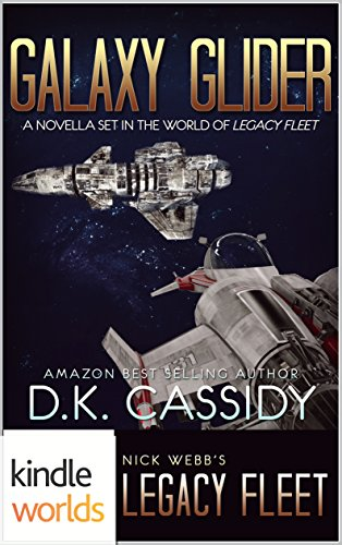 legacy-fleet-galaxy-glider-kindle-worlds-novella