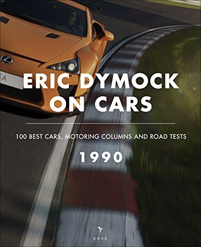 eric-dymock-on-cars-1990-100-best-cars-motoring-columns-road-tests