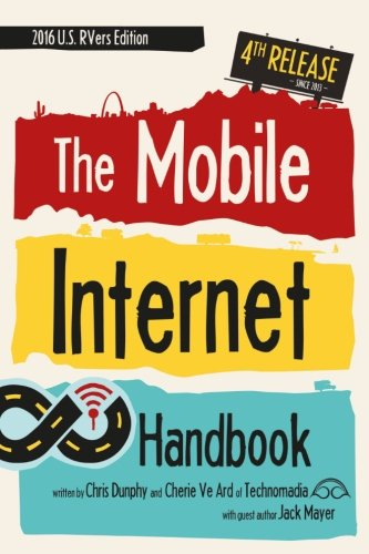 The Mobile Internet Handbook: 2016 US RVers Edition