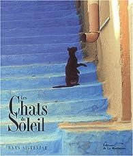 Les Chats du soleil par Hans Silvester