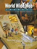 World Wide Web Journal : Fourth International W3 Conference Proceedings, W3 Consortium Staff and O'Reilly and Associates, Inc. Staff, 1565921690