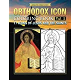 Orthodox Icon Coloring Book  Vol.2: 17 Icons of Jesus and The Saints