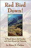 Red Bird Down, Bruce E. Carlson, 0970156006