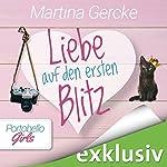 Liebe auf den ersten Blitz (Portobello Girls 4) | Martina Gercke