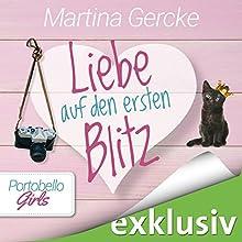 Liebe auf den ersten Blitz (Portobello Girls 4) Hörbuch von Martina Gercke Gesprochen von: Dagmar Bittner