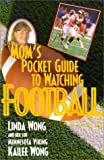 Mom's Pocketguide to Watching Football