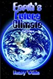 Earth's Future Climate, Henry Willis, 1595265260