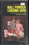 img - for Winchester-Western, Ball Powder Loading Data, For Shot Shells, Center Fire Rifle And Pistol Cartridges, Complimentary Copy book / textbook / text book