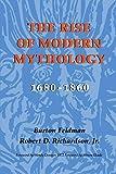img - for The Rise of Modern Mythology, 1680-1860 by Feldman Burton Richardson Jr. Robert D. (2000-04-22) Paperback book / textbook / text book