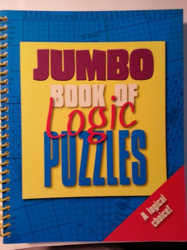 Jumbo Book of Logic Puzzles (Jumbo 320 Spiral S.) Igloo