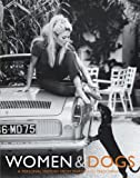Women and Dogs, Judith Watt and Peter Dyer, 0743288432