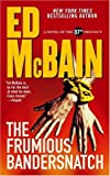 img - for The Frumious Bandersnatch: A Novel of the 87th Precinct (87th Precinct Mysteries) book / textbook / text book