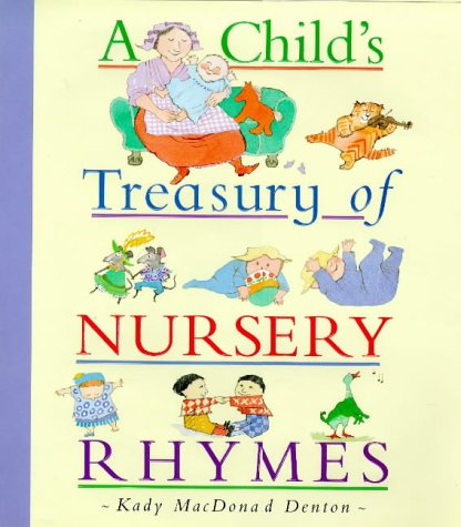 A Child's Treasury of Nursery Rhymes (Gift books)