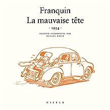 Franquin La mauvaise tête 1954