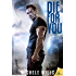 Die For You (Catastrophe Series)