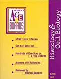 Mosby's USMLE Step 1 Reviews : Histology and Cell Biology, Burns, E. Robert and Cave, M. Donald, 0815113382