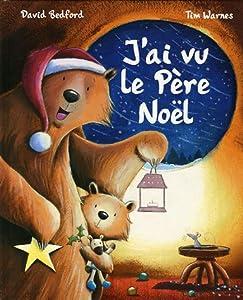 """Afficher """"J'ai vu le Père Noël"""""""
