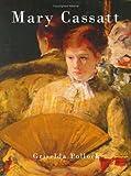 Mary Cassatt, Griselda Pollock, 190444931X