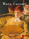Mary Cassatt (Chaucer Library of Art)
