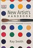 The New Artist's Handbook, Ray Smith, 0789493365